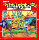 El autobus magico dentro de un pastel : un libro sobre cocina