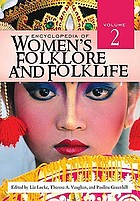Encyclopedia of women's folklore and folklife