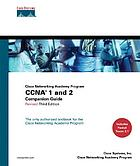 Cisco Networking Academy Program : CCNA 1 and 2 companion guide