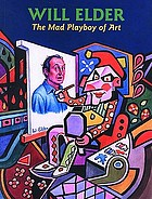 Will Elder : the mad playboy of art