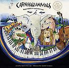 Carnival of the animals : poems inspired by Saint-Saëns' music
