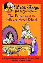 Olivia Sharp : the princess of the Fillmore Street school