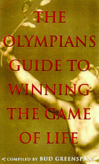 The Olympians' guide to winning the game of life