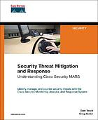 Security threat mitigation and response : understanding Cisco security MARS