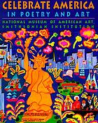 Celebrate America : in poetry and art