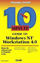 10 minute guide to Windows NT workstation 4.0
