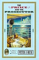 The prince and the prosecutor : a Mark Twain mystery