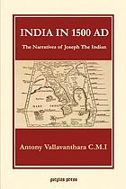 India in 1500 A.D. : the narratives of Joseph, the Indian