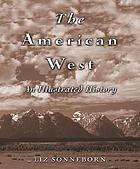 The American West : an illustrated history