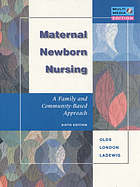 Maternal-newborn nursing : a family and community-based approach