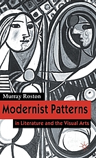 Modernist patterns in literature and the visual arts
