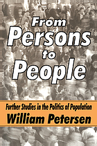 From persons to people : further studies in the politics of population