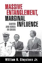 Massive entanglement, marginal influence : Carter and Korea in crisis