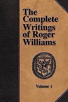 The complete writings of Roger Williams