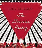 The dinner party : from creation to preservation