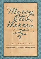 Mercy Otis Warren : selected letters