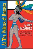 At the palaces of Knossos : a novel