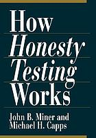How honesty testing works