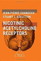 Nicotinic acetylcholine receptors : from molecular biology to cognition