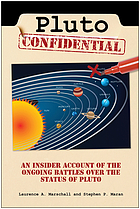 Pluto confidential : an insider account of the ongoing battles over the status of Pluto