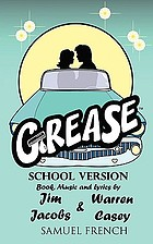 Grease : a new school version 50's rock 'n roll musical