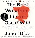 The brief wondrous life of Oscar Wao ; Drown