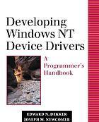Developing Windows NT device drivers : a programmer's handbook