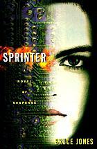 Sprinter : a novel