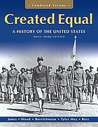 Created equal : a history of the United States