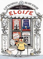 Eloise : the ultimate collection