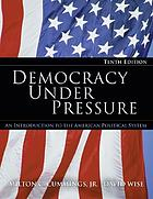 Dennocracy under pressure : an introduction to the American political system