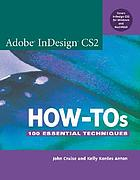Adobe InDesign CS2 how-tos : 100 essential techniques