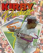 Kirby Puckett : fan favorite