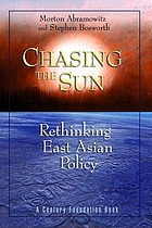 Chasing the sun : rethinking East Asian policy