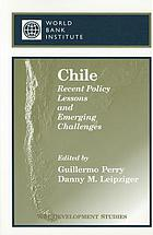 Chile : recent policy lessons and emerging challenges