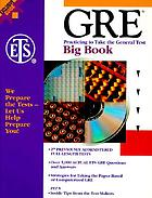GRE, practicing to take the general test : big book : the official guide