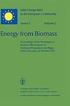 Energy from biomass : proceedings of the Workshop and EC Contractors' Meeting held in Capri, 7-8 June 1983