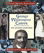 George Washington Carver : the peanut scientist