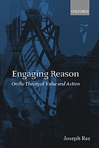 Engaging reason on the theory of value and action
