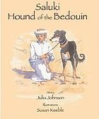 Saluki, hound of the Bedouin