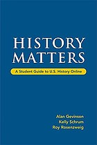 History matters : a student guide to U.S. history online