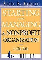 Starting and managing a nonprofit organization : a legal guide