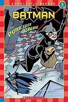 Batman : the purr-fect crime