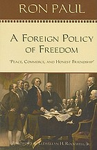 "A foreign policy of freedom : ""peace, commerce, and honest friendship"