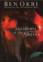 Incidents at the shrine : short stories