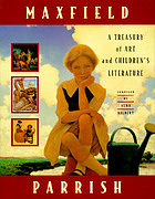 Maxfield Parrish : a treasury of art and children's literature
