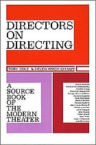 Directors on directing : a source book of the modern theater