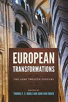 European transformations : the long twelfth century