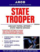 State trooper : highway patrol officer/state traffic officer