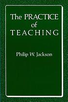 The practice of teaching